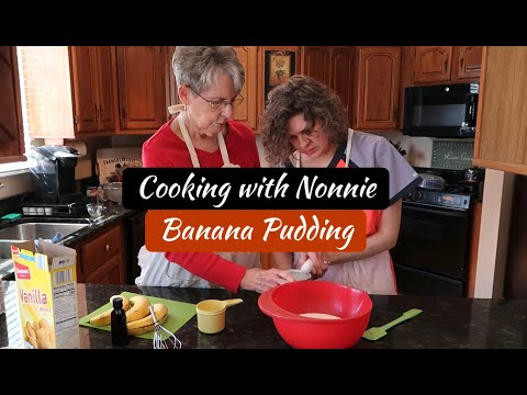 Cooking with Nonnie - Banana Pudding