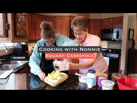 Cooking with Nonnie Squash Casserole