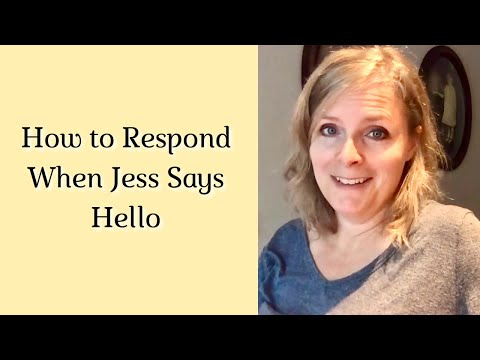 How Do I Prefer That People Respond When Jess Initiates a Conversation with Them?